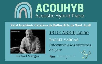 Rafael Vargas interpreta a los maestros del jazz