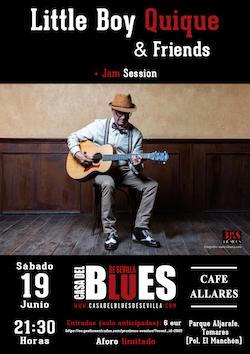 Little Boy Quique & Friends + Jam Session de la Casa del Blues de Sevilla