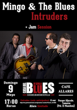 Mingo & The Blues Intruders + Jam Session de la Casa del Blues de Sevilla